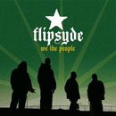 Flipsyde - We, The People